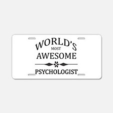 World's Most Awesome Psychologist Aluminum License