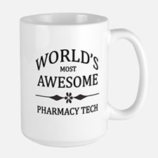 World's Most Awesome Pharmacy Tech Large Mug