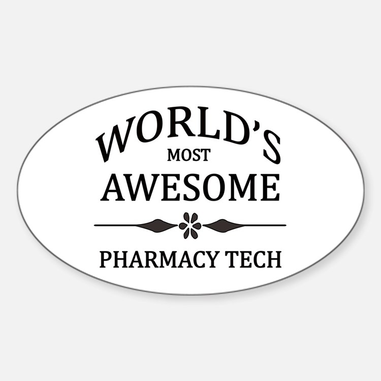World's Most Awesome Pharmacy Tech Decal