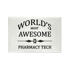 World's Most Awesome Pharmacy Tech Rectangle Magne