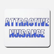 Attractive Nuisance (Blue) Mousepad