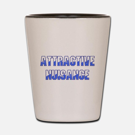 Attractive Nuisance (Blue) Shot Glass
