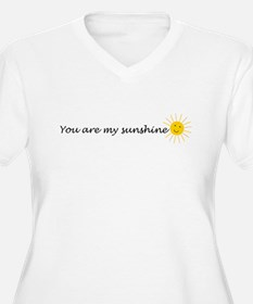 You are my sunshine Plus Size T-Shirt