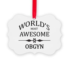 World's Most Awesome OBGYN Ornament