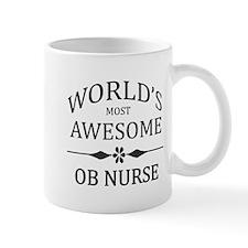 World's Most Awesome OB Nurse Mug