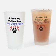 Custom I Love My Yellow Lab Drinking Glass