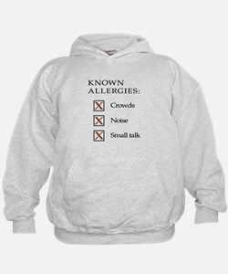 Known Allergies - crowds, noise, small talk Hoody