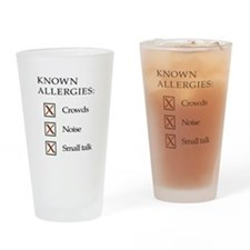 Known Allergies - crowds, noise, small talk Drinki
