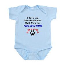 Custom I Love My Staffordshire Bull Terrier Body S