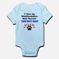 Custom I Love My Staffordshire Bull Terrier Body S