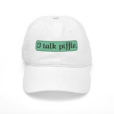 I Talk Piffle Baseball Cap