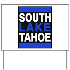 south lake tahoe 2 blue Yard Sign