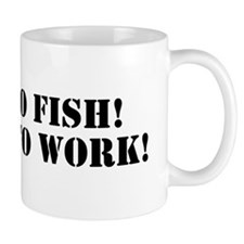 born to fish! forced to work! Small Mug