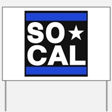 so cal sq blue Yard Sign
