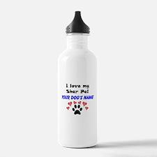 Custom I Love My Shar Pei Water Bottle