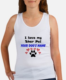 Custom I Love My Shar Pei Tank Top