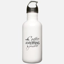 With coffee anything is possible. Water Bottle