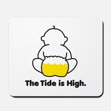 The Tide is High Mousepad