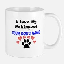 Custom I Love My Pekingese Mug