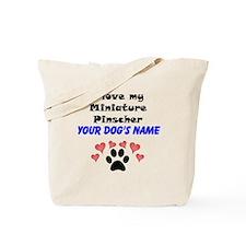 Custom I Love My Miniature Pinscher Tote Bag