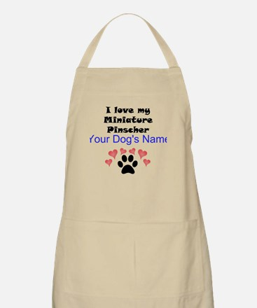 Custom I Love My Miniature Pinscher Apron