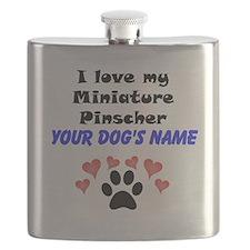 Custom I Love My Miniature Pinscher Flask