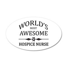 World's Most Awesome Hospice Nurse Wall Decal