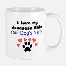 Custom I Love My Japanese Chin Mug