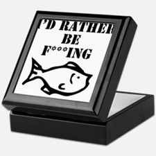 id rather be fishing Keepsake Box