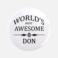 """World's Most Awesome DON 3.5"""" Button"""