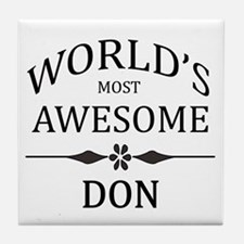 World's Most Awesome DON Tile Coaster