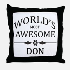 World's Most Awesome DON Throw Pillow