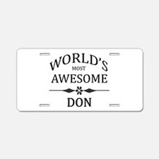 World's Most Awesome DON Aluminum License Plate