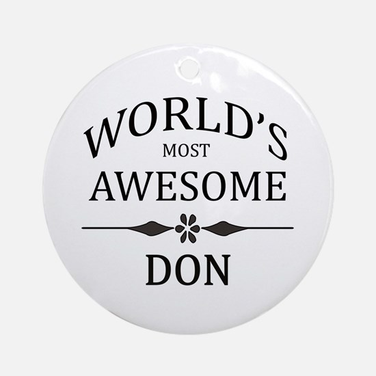 World's Most Awesome DON Ornament (Round)