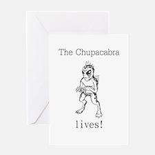 The Chupacabra Lives Greeting Card