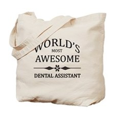 World's Most Awesome Dental Assistant Tote Bag