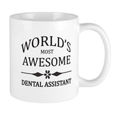 World's Most Awesome Dental Assistant Mug