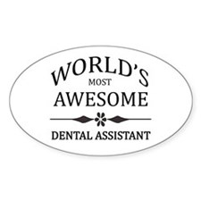 World's Most Awesome Dental Assistant Decal