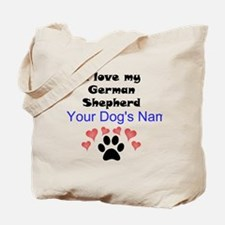 Custom I Love My German Shepherd Tote Bag