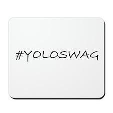 #YOLOSWAG Mousepad