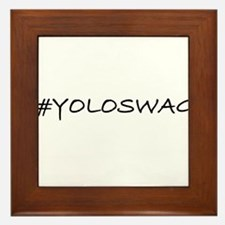#YOLOSWAG Framed Tile