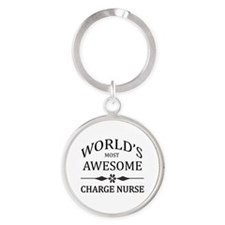 World's Most Awesome Charge Nurse Round Keychain