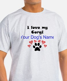 Custom I Love My Corgi T-Shirt