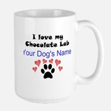 Custom I Love My Chocolate Lab Mug