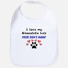 Custom I Love My Chocolate Lab Bib