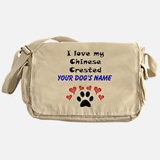 Custom I Love My Chinese Crested Messenger Bag