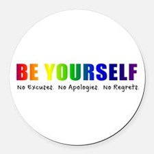 Be Yourself (Rainbow) Round Car Magnet