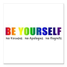 "Be Yourself (Rainbow) Square Car Magnet 3"" x 3"""