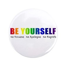 """Be Yourself (Rainbow) 3.5"""" Button"""