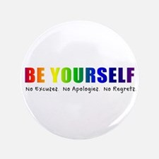 "Be Yourself (Rainbow) 3.5"" Button"